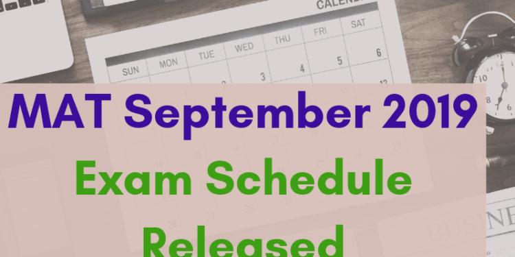 MAT-September-2019-Exam-Schedule-Released-Aglasem