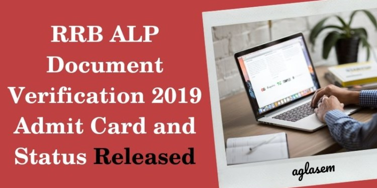 RRB ALP Document Verification 2019 Admit Card and Status Released Aglasem