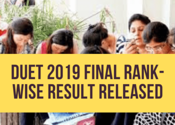 DUET-2019-Final-Rank-Wise-Result-Releasing-Today-Aglasem