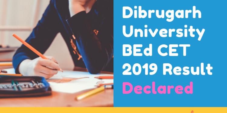 Dibrugarh-University-BEd-CET-2019-Result-Declared-Aglasem