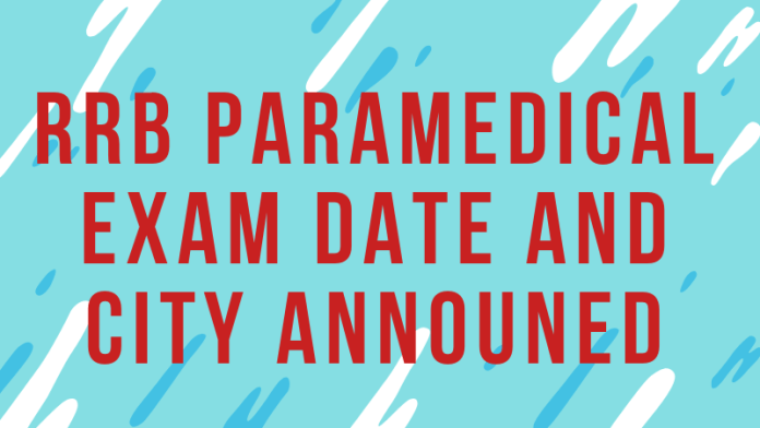 RRB-Paramedical-Exam-Date-and-City-Announed-Aglasem