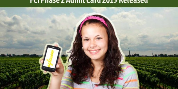 FCI Admit Card 2019 Phase 2