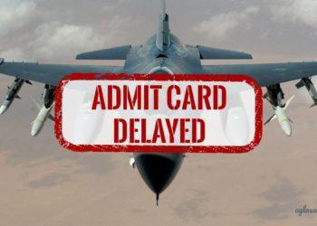 AFCAT Admit Card 2019 Delayed