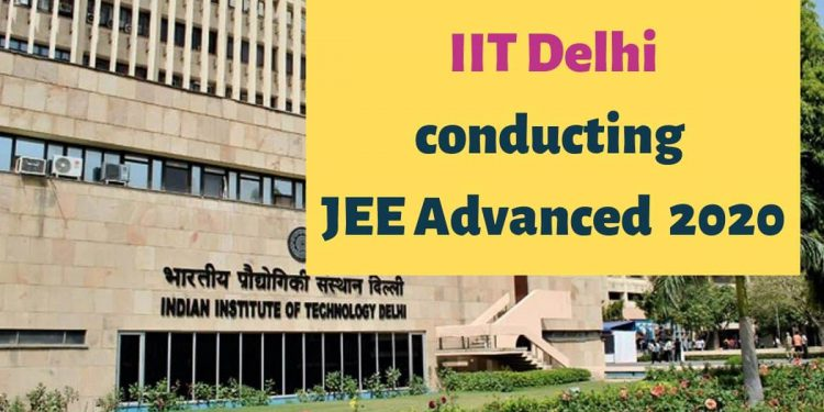 IIT-Delhi-conducting-JEE-Advanced-2020-Aglasem