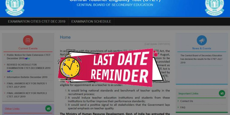 Last date to apply online for CTET 2019 today