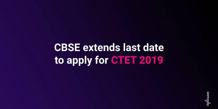 CBSE extends CTET December 2019 registration