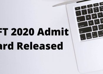 IIFT-2020-Admit-Card-Released-Aglasem
