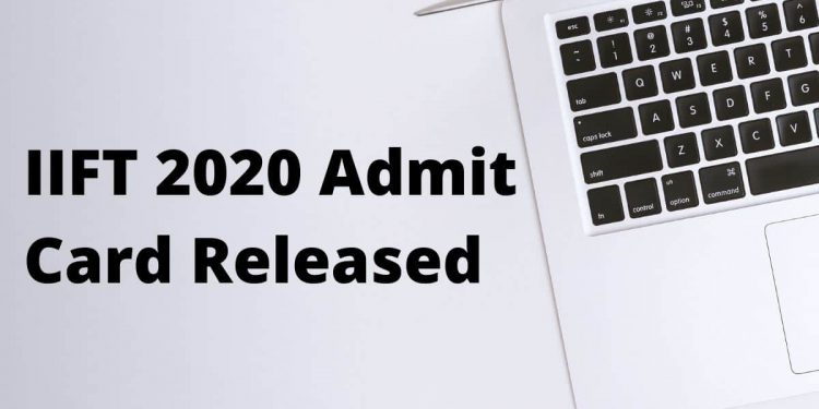 IIFT-2020-Admit-Card-Released-Aglasem