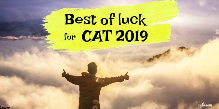 CAT 2019 Best Of Luck