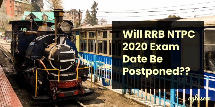 RRB NTPC 2020 Exam Date
