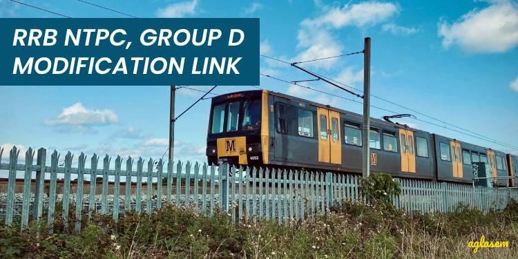 RRB NTPC Group D Modification Link