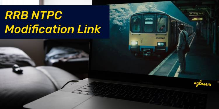 RRB NTPC Modification Link