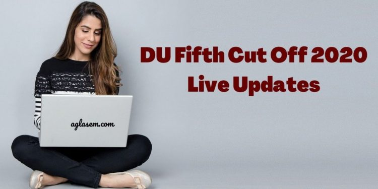 DU Fifth Cut Off 2020 Live Updates
