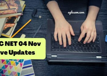 UGC NET 04 Nov Live Updates