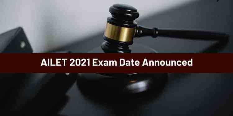 AILET 2021 exam date announced