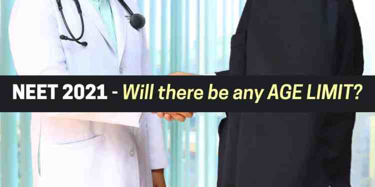 Age Limit in NEET 2021