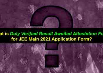 Duly Verified Result Awaited Attestation Form