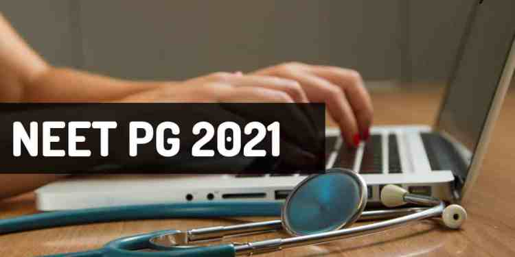 NEET PG 2021 in March April