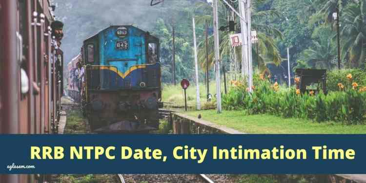 RRB NTPC Exam Date and City 2020
