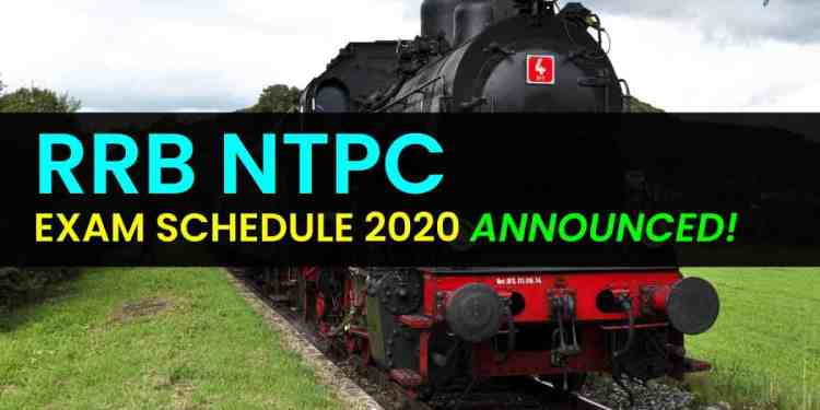 RRB NTPC Exam Schedule 2020