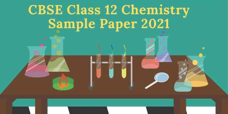 CBSE-Class-12-Chemistry-Sample-Papers-2021-Aglasem