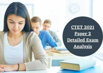 CTET Exam Analysis 2021