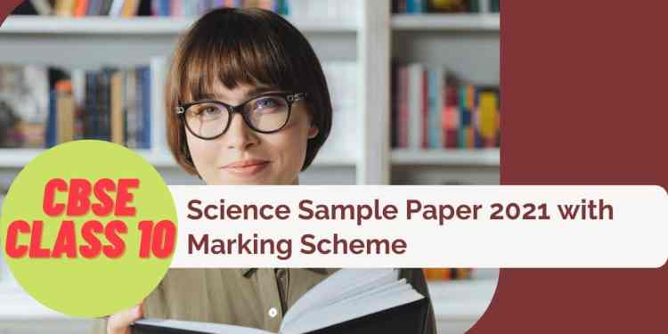 CBSE-Class-10-Science-Sample-Paper-with-Marking-Scheme-Aglasem