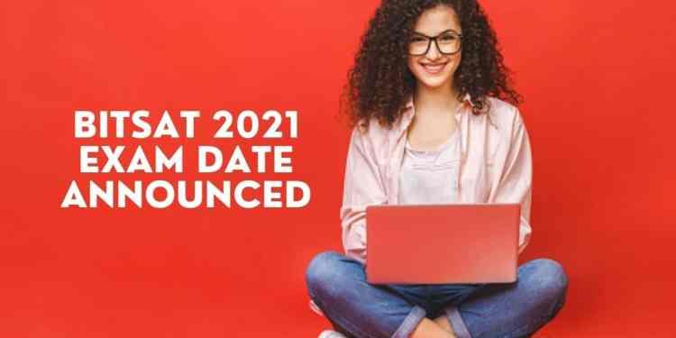 BITSAT-2021-Exam-Date-Announced-Aglasem
