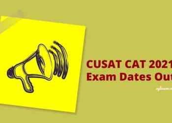 CUSAT CAT 2021 Exam Dates Out-min