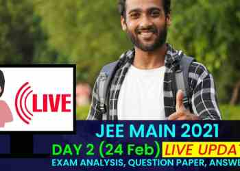 JEE Main 2021 Live Day 2