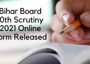Bihar-Board-10th-Scrutiny-2021-Online-Form-Released-Aglasem