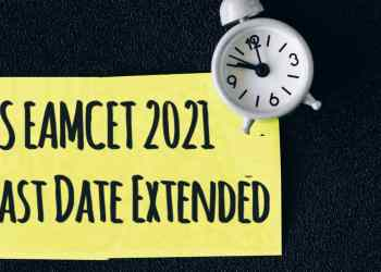 TS EAMCET 2021 last date extended