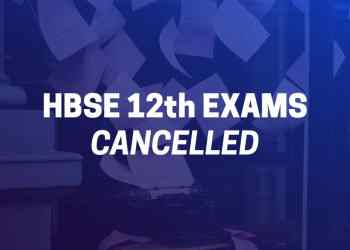 HBSE 12th Exams Cancelled