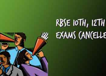RBSE 10th 12th Exams Cancelled
