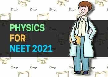 physics for neet 2021