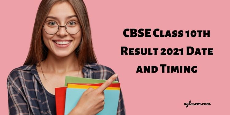 CBSE Class 10th Result 2021 Date and Timing