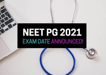 NEET PG 2021 Exam Date