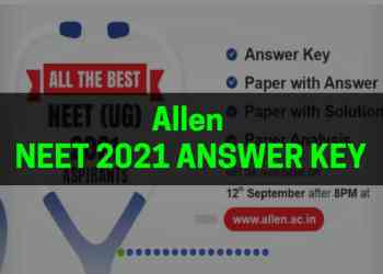 Allen NEET 2021 Answer Key